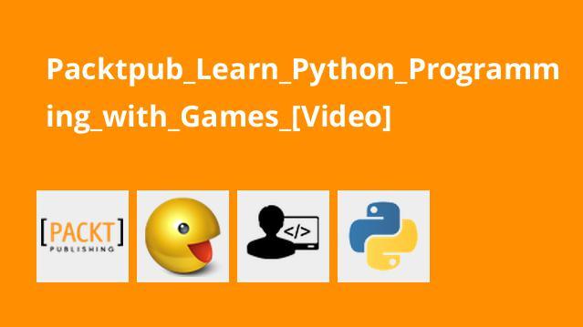 آموزش برنامه نویسی پایتون با بازی ها